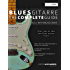 Blues-Gitarre - The Complete Guide:: Teil 1 - Rhythmusgitarre