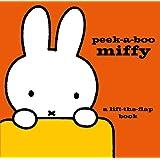 Peek-a-Boo Miffy: A Lift-the-Flap Book