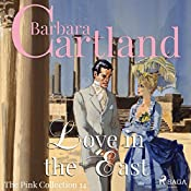 Love in the East (The Pink Collection 14) | Barbara Cartland