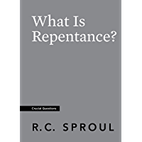 What Is Repentance? (Crucial Questions) (English Edition)