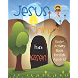Jesus Christ Has Risen: Christian Easter Activity Book For Kids Age 6-12 | Biblical Games | Mazes | Crossword Puzzle | Sudoku
