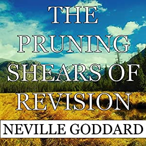 The Pruning Shears of Revision Audiobook