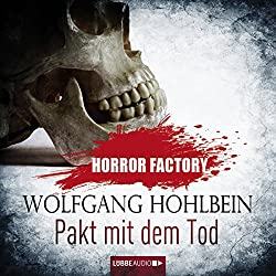 Pakt mit dem Tod (Horror Factory 1)