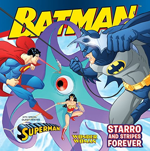 Batman Classic: Starro and Stripes Forever: With Superman and Wonder Woman (Batman (Harper Festival)) [Gina Vivinetto] (Tapa Blanda)