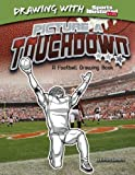 Picture a Touchdown, Anthony Wacholtz, 1476531048