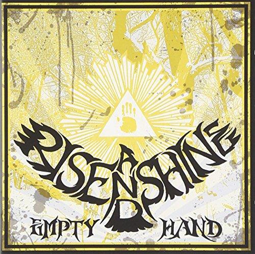 Rise and Shine: Empty Hand (Audio CD)