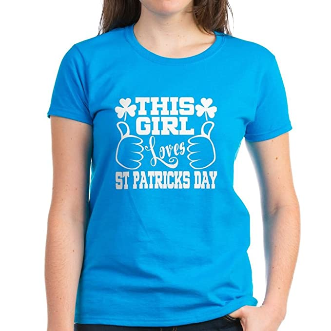 4a35459109 CafePress - This Girl Loves St Patricks D - Womens Cotton T-Shirt Caribbean  Blue