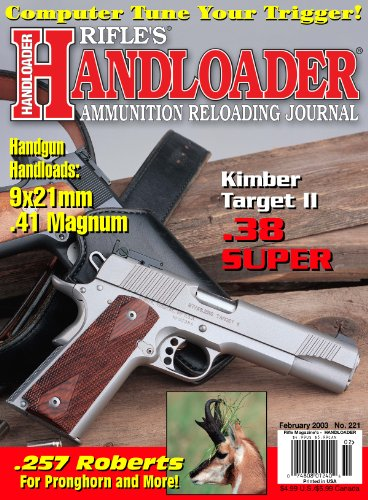 (Handloader Magazine - February 2003 - Issue Number 221)