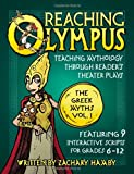 Reaching Olympus the Greek Myths Volume I, Zachary Hamby, 0982704909