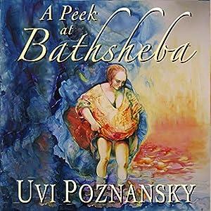 A Peek at Bathsheba Audiobook