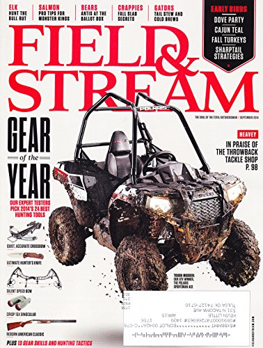 Gear of the Year Issue * 2014's 24 Best Hunting Tools * The Throwback Tackle Shop * September, 2014 Field & Stream - Gear Of Year The Outdoor Magazine