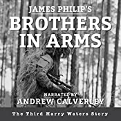 Brothers in Arms: The Harry Waters Series, Book 3 | James Philip