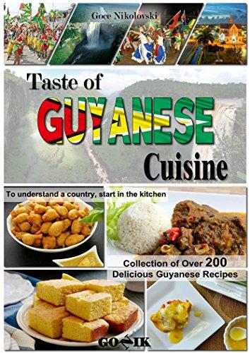 Taste of Guyanese Cuisine (Caribbean Cuisine Book 1) by Goce Nikolovski