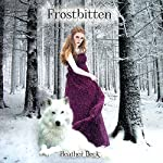 Frostbitten | Heather Beck