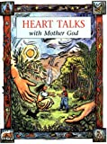 img - for Heart Talks With Mother God (Children) book / textbook / text book