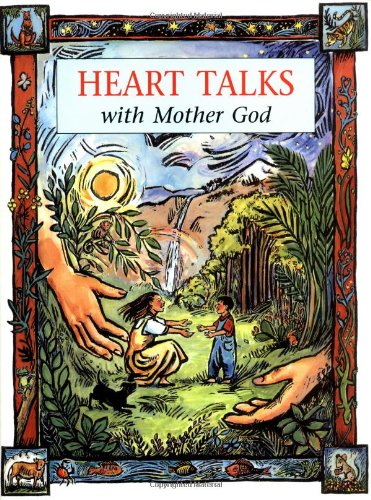 Heart Talks With Mother God (Children)
