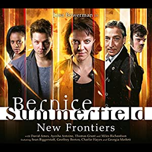 Bernice Summerfield - New Frontiers Hörbuch