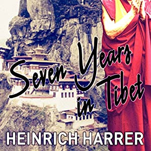 Seven Years in Tibet Hörbuch
