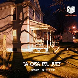 La Casa del Juez [The Judge's House]