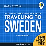 Learn Swedish: A Complete Phrase Compilation for Traveling to Sweden | Innovative Language Learning LLC