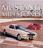 Mustang Milestones, David Newhardt, 076030971X