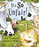 It's So Unfair!, Pat Thomson, 1842705946