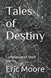 Tales of Destiny: Compilation of Short Stories