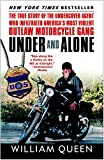 Under and Alone: The True Story of the Undercover