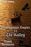 Carthaginian Empire 17 - The Galley