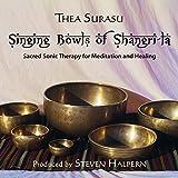 Singing Bowls Of Shangri-la (remastered)