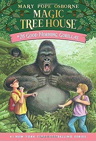 Good Morning, Gorillas (Magic Tree House #26) (Magic Morning)