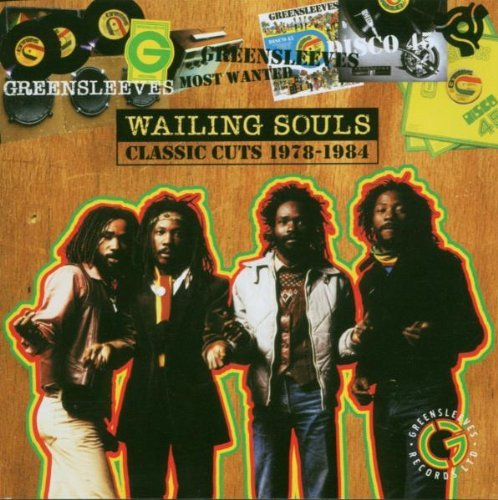 Most Wanted: Classic Cuts, 1978-1984 by Wailing Souls
