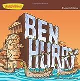 Ben Hurry: A Lesson in Patience (Big Idea Books / VeggieTown Values)