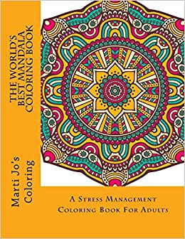 Amazon Com The Worlds Best Mandala Coloring Book A Stress
