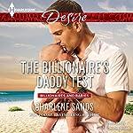 The Billionaire's Daddy Test | Charlene Sands