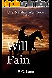 Will Fain, U.S. Marshal, Book 2