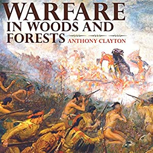 Warfare in Woods and Forests Audiobook