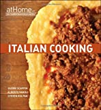 img - for Italian Cooking at Home with the Culinary Institute of America (At Home with the Culinary Institute of America) (Hardback) - Common book / textbook / text book
