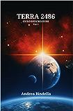 Terra 2486 (Ciclo dei Creatori Vol. 1)