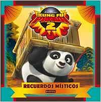 Kung Fu Panda 2. Recuerdos místicos: Libro de lectura con