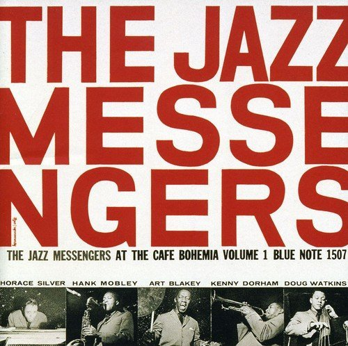 At the Cafe Bohemia 1 by ART & THE JAZZ MESSENGERS BLAKEY (2001-08-02) (8 Messenger)