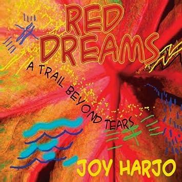 Red dreams : a trail beyond tears