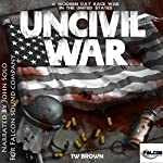 UnCivil War: A Modern Day Race War in the United States | TW Brown