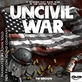 UnCivil War: A Modern Day Race War in the United States
