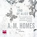 The End of Alice Audiobook by A. M. Homes Narrated by Jeff Harding