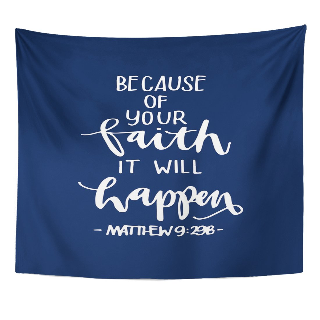 TOMPOP Tapestry Because of Your Faith It Will Happen Quote on Blue Bible Verse Hand Lettered Modern Calligraphy Christian Home Decor Wall Hanging for Living Room Bedroom Dorm 50x60 Inches