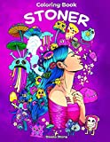Stoner Coloring Book: Psychedelic Coloring Book for