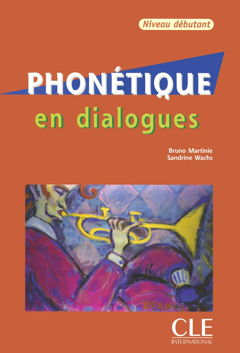 Download Phonetique En Dialogues + Audio CD (Beginner) (French Edition) pdf