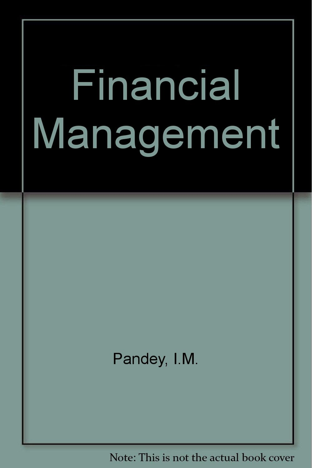 Financial management by i m pandey PDFs / eBooks