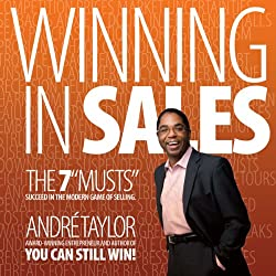 Winning in Sales: The 7 Musts